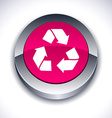 Recycle 3d button vector image vector image
