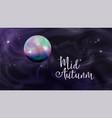 sphere in sky mid autumn festival banner vector image