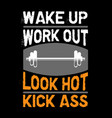 workout quote and saying best for graphic goods vector image vector image