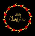 christmas and new year greeting card with wreath vector image