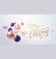 christmas background with baubles and place for vector image vector image