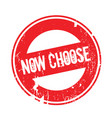 now choose rubber stamp vector image vector image