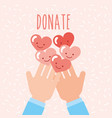 hands with kawaii hearts love donate charity vector image
