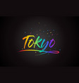 tokyo word text with handwritten rainbow vibrant vector image vector image
