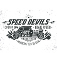 Speed devils Hand drawn grunge vintage with hand l vector image