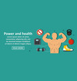 power and health banner horizontal concept vector image