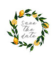 save the date card with watercolor lemon wreath vector image vector image