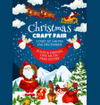 christmas craft fair invitation poster with santa vector image vector image