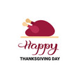happy thanksgiving day autumn traditional holiday vector image