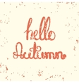 Hello Autumn Card with lettering vector image vector image