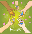 multi ethnic hands holding colorful easter eggs vector image vector image