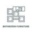 bathroom furniture line icon linear vector image vector image