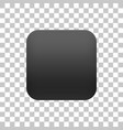 black realistic blank app icon button template vector image
