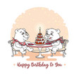 happy birthday card two cute bear eating ca vector image vector image
