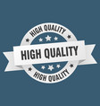 high quality ribbon high quality round white sign vector image vector image