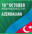 independence day of azerbaijan flag and patriotic vector image vector image