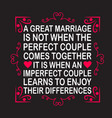 wedding quotes and slogan good for tee a great vector image