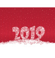 happy new year 2019 snow winter holiday red vector image