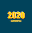 happy new year 2020 with comic text style vector image vector image
