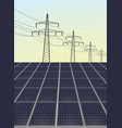 solar panels and transmission vector image vector image
