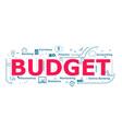 budget word desigh vector image vector image