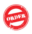 order rubber stamp vector image vector image