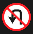 no u-turn prohibition sign flat icon vector image vector image