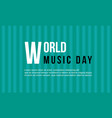 world music day celebration collection vector image vector image