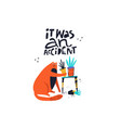 guilty cat excuse color flat hand drawn vector image vector image
