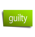 guilty green paper sign isolated on white vector image vector image
