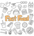 hand drawn doodle fast food set vector image vector image