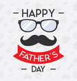 happy fathers day concept for banner invitation vector image vector image