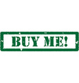 Buy me stamp vector image vector image
