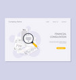 financial consultation magnifying glass like vector image