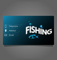 fishing business card vector image vector image