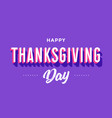thanksgiving day greeting card with text vector image vector image