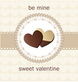 Valentines Day card with chocolate vector image vector image