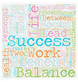 Beyond the Work Life Balance text background vector image vector image