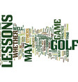 golf lessons text background word cloud concept vector image vector image