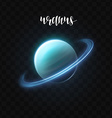 Realistic glowing Uranus planet Isolated Glow with vector image vector image