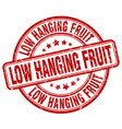 low hanging fruit red grunge stamp vector image vector image