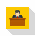 orator speaking from tribune icon flat style vector image vector image