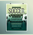 soccer tournament championship game flyer vector image vector image