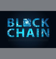 blockchain letter digital illuminated shape and vector image