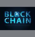 blockchain letter digital illuminated shape vector image vector image