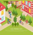 eco friendly city isometric vector image