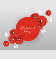 memorial day banner with paper cut poppy flowers vector image vector image