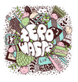 zero waste lettering doodle style vector image vector image