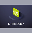 open 24-7 isometric icon isolated on color vector image