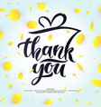 thank you modern hand drawn lettering phrase and vector image vector image